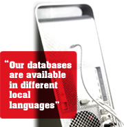 """Our databases are available in different local languages"""
